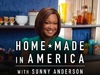 Home Made In America With Sunny Anderson TV Show