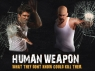 Human Weapon TV Show