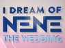 I Dream of NeNe: The Wedding TV Show
