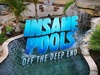 Insane Pools: Off the Deep End TV Show