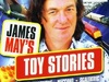 James May's Toy Stories (UK) TV Show