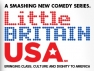 Little Britain USA TV Show