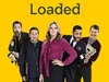 Loaded TV Show