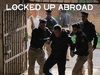 Locked Up Abroad TV Show