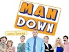 Man Down (UK) TV Show