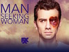 Man Seeking Woman TV Show