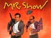 Mr. Show with Bob and David TV Show