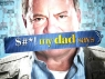 $#*! My Dad Says tv show