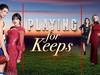 Playing For Keeps (AU) tv show