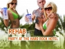 Rehab: Party at the Hard Rock Hotel TV Show