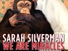 Sarah Silverman: We Are Miracles TV Show