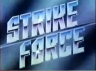 Strike Force TV Show