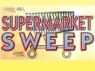 Supermarket Sweep (UK) tv show