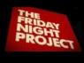 Friday Night Project (UK), The tv show