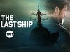 Last Ship, The tv show