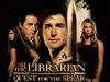 The Librarian: Quest for the Spear TV Show