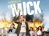 The Mick TV Show
