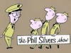 Phil Silvers Show, The tv show