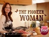 The Pioneer Woman TV Show