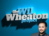 The Wil Wheaton Project TV Show
