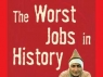 The Worst Jobs in History (UK) TV Show