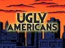 Ugly Americans TV Show