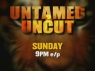 Untamed and Uncut TV Show