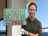 Vacation House for Free TV Show