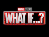What if...? (2021) TV Show