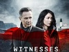 Witnesses (FR) TV Show
