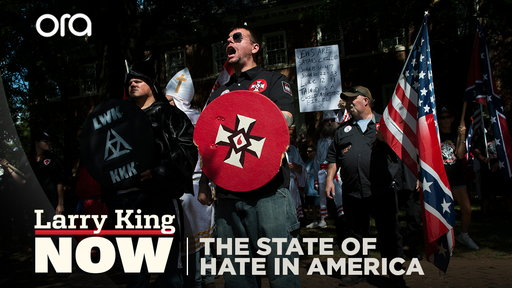 Larry King Now S06E64 The State of Hate in America