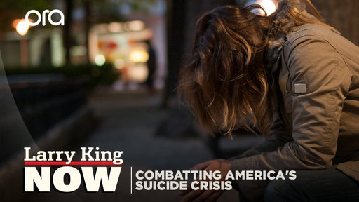 Larry King Now S07E02 Combating America's Suicide Crisis