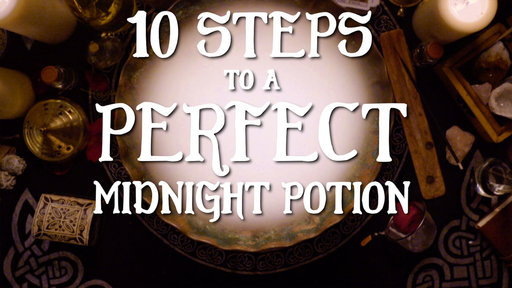 S1E1 10 Steps to a Perfect Midnight Potion