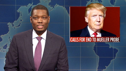 S44E8 Weekend Update: Trump Calls for End to Mueller Probe