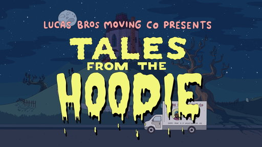 S1E9 Tales from the Hoodie